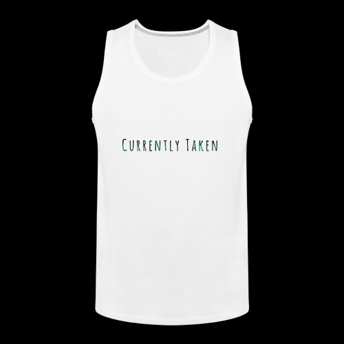 Currently Taken T-Shirt - Men's Premium Tank