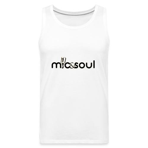 mic and soul - Men's Premium Tank
