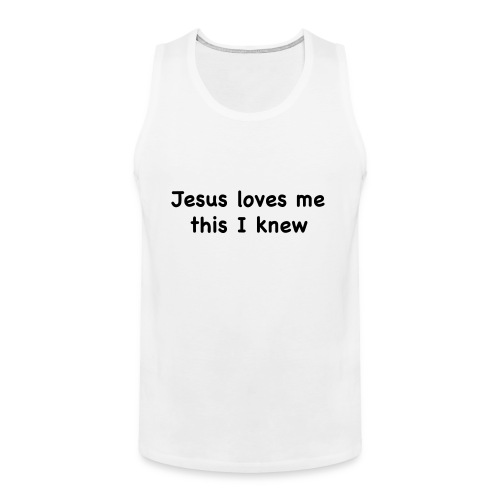 jesus loves me - Men's Premium Tank