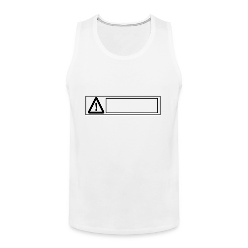 warning sign - Men's Premium Tank