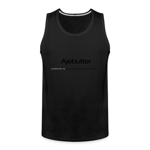ajebutter - Men's Premium Tank