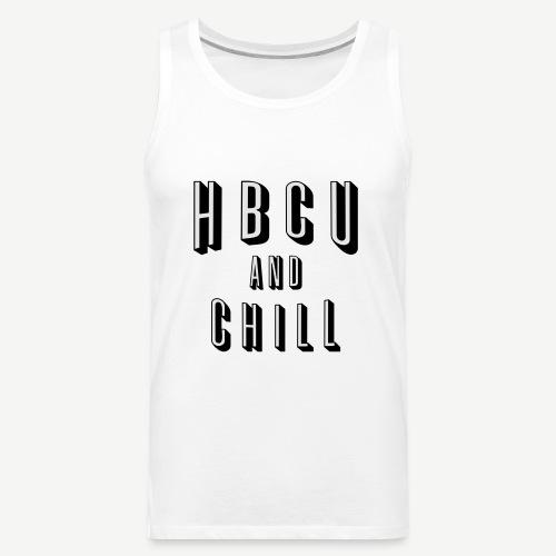 HBCU and Chill - Men's Premium Tank