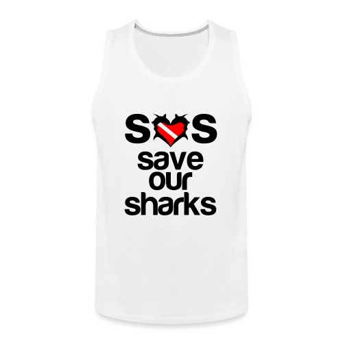 Save Our Sharks T-Shirt - Men's Premium Tank