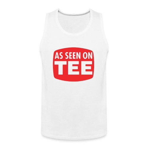 As Seen On Tee - Men's Premium Tank