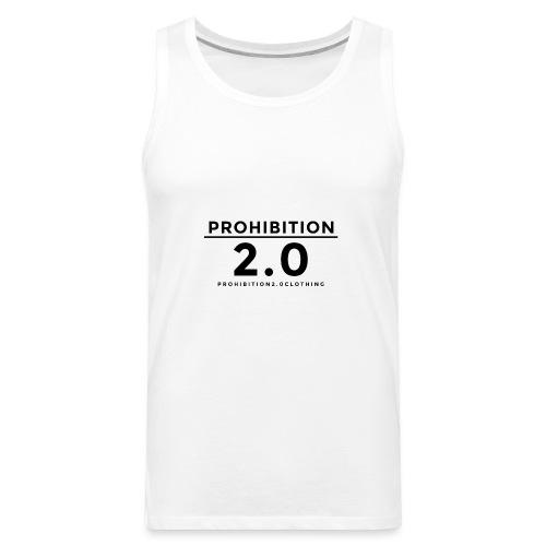 Prohibition2.0 - Men's Premium Tank