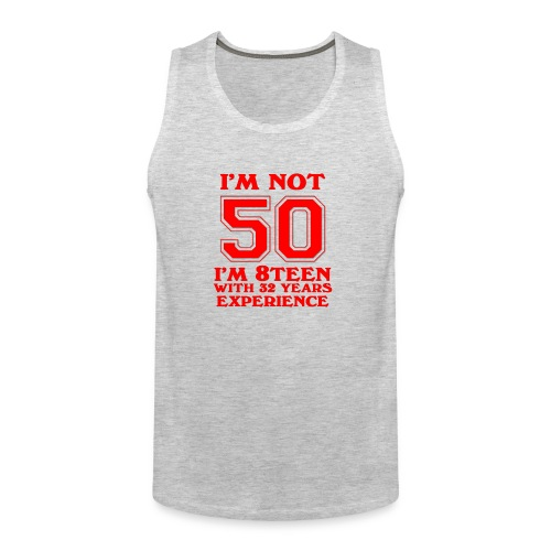 8teen red not 50 - Men's Premium Tank