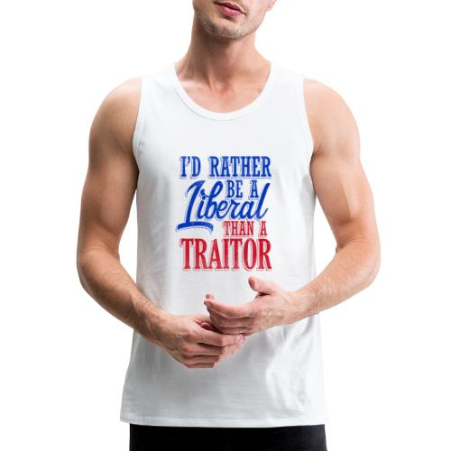 Rather Be A Liberal - Men's Premium Tank