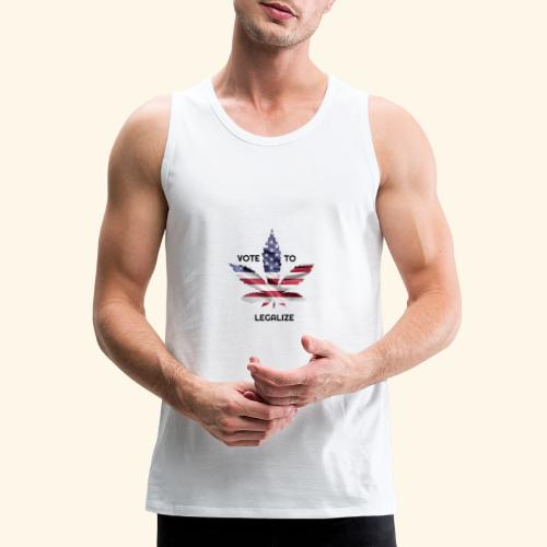 VOTE TO LEGALIZE - AMERICAN CANNABISLEAF SUPPORT - Men's Premium Tank