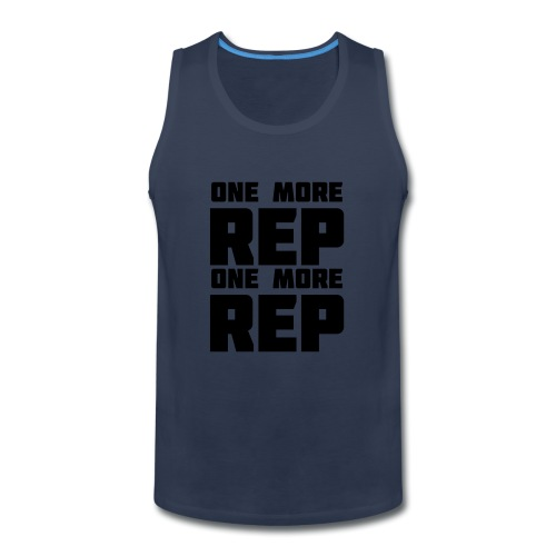 one more rep one more rep - Men's Premium Tank