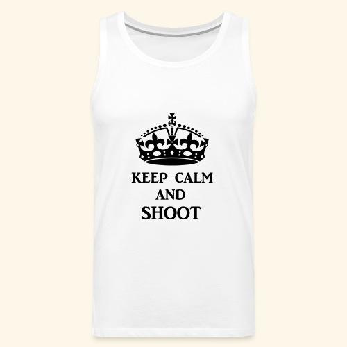 keep calm shoot - Men's Premium Tank