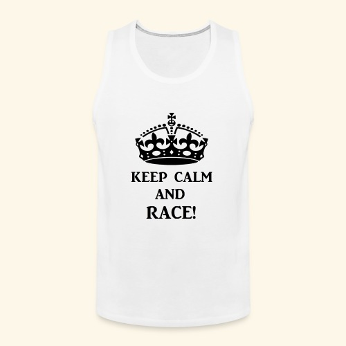 keepcalmraceblk - Men's Premium Tank