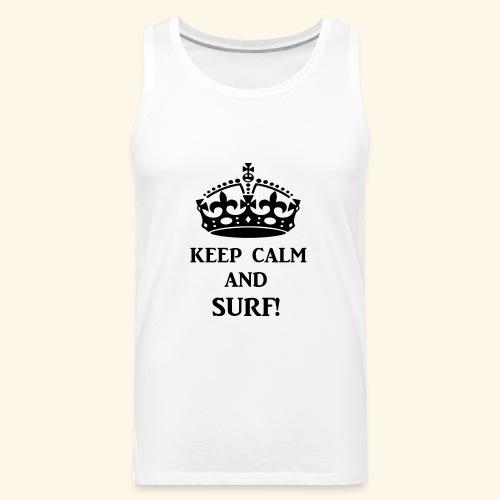 keep calm surf blk - Men's Premium Tank