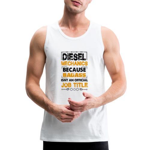 Diesel Mechanic - Men's Premium Tank