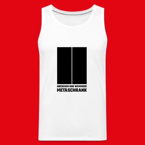 Metaschrank Classic - Men's Premium Tank
