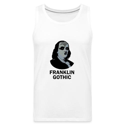 Franklin Gothic - Men's Premium Tank