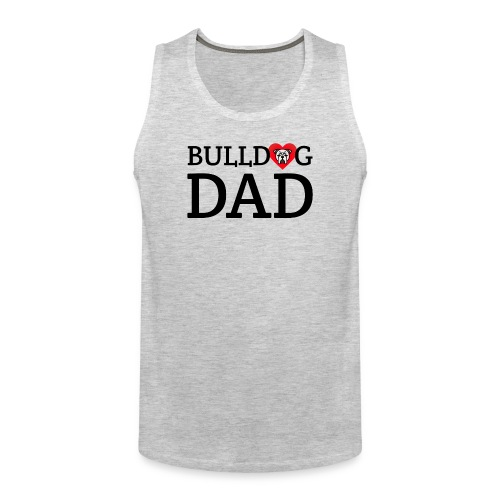Bulldog Dad - Men's Premium Tank