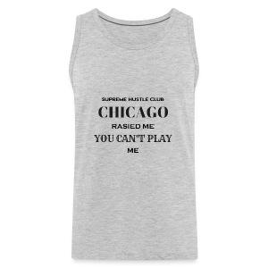Chicago Rasied me - Men's Premium Tank