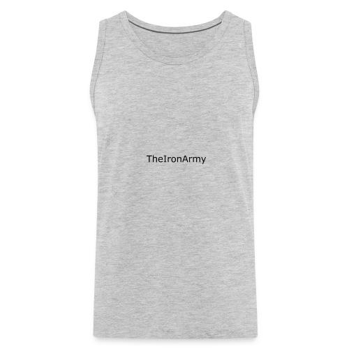 TheIronArmy T-Shirt - Men's Premium Tank