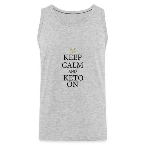 Keto keep calm - Men's Premium Tank