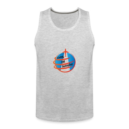 Living Off Autopilot - Men's Premium Tank