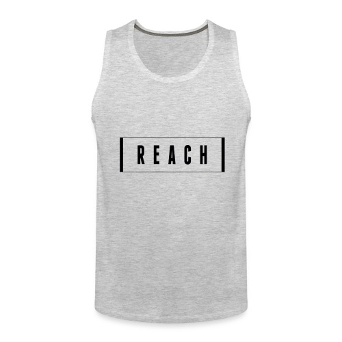 Reach t-shirt - Men's Premium Tank