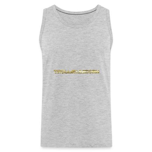 TROLLIEUNICORN gold text limited edition - Men's Premium Tank