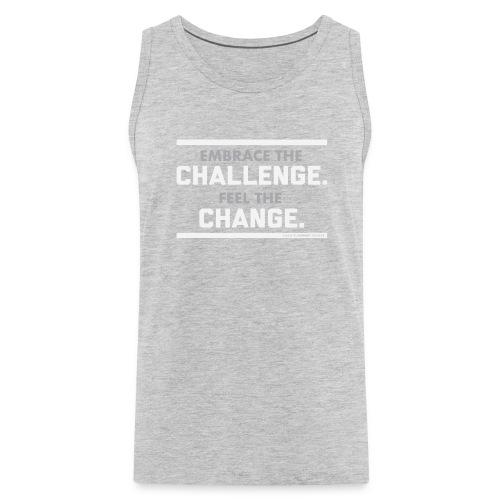 Challenge & Change // Chad Humphrey - Men's Premium Tank