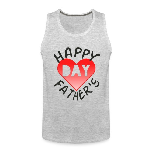 New collection for FATHER'S DAY - Men's Premium Tank