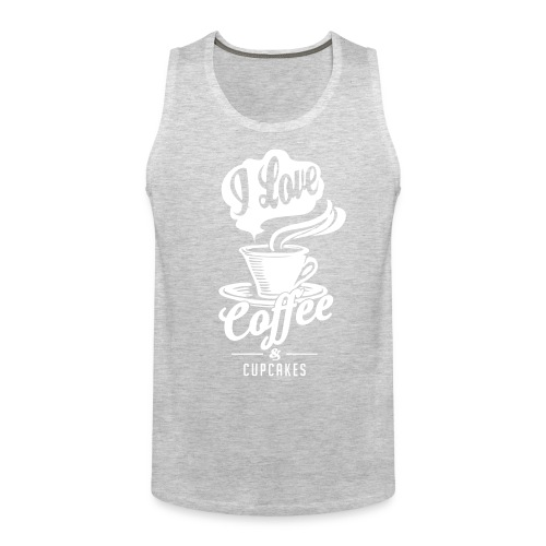 I love Coffee and Cupcakes - Men's Premium Tank