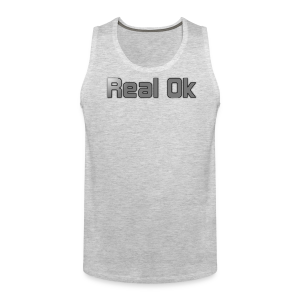 Real Ok version 2 - Men's Premium Tank