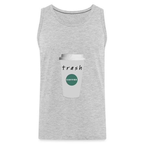 Trash - Men's Premium Tank