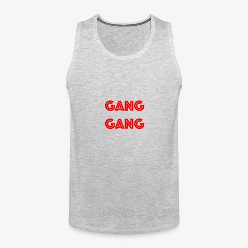GANG GANG - Men's Premium Tank
