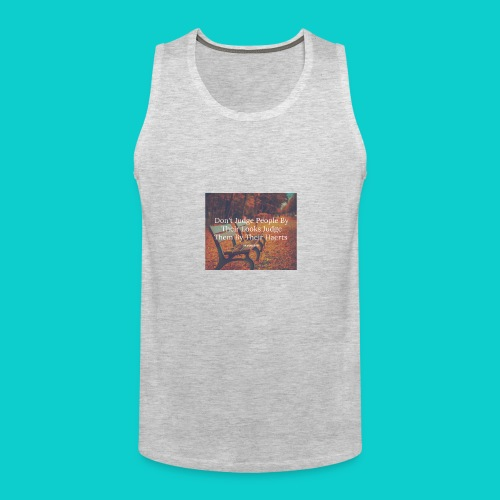 Don't Judge by their look - Men's Premium Tank