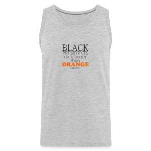 black presidents do it better - Men's Premium Tank