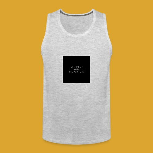 Mind Filled with Sounds - Men's Premium Tank