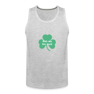 Rub me for luck - Men's Premium Tank