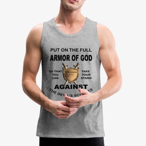 Put On The Full Armor Of God - Men's Premium Tank