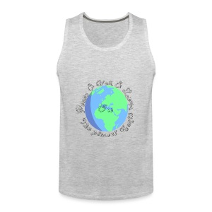 Peace and war and love on the planet earth - Men's Premium Tank