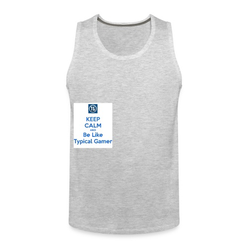 keep calm and be like typical gamer - Men's Premium Tank