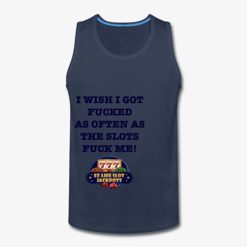 I Wish I got... - Men's Premium Tank