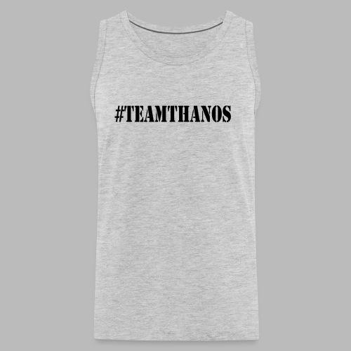 #TeamThanos - Men's Premium Tank