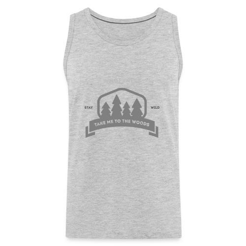 Wildernest Take me to the woods T-shirt - Men's Premium Tank