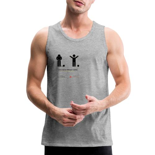 Life's better without cables: Prisoners - SELF - Men's Premium Tank