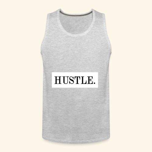Hustle - Men's Premium Tank