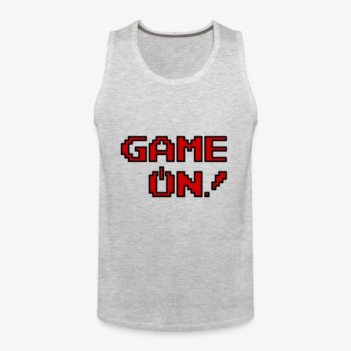 Game On.png - Men's Premium Tank