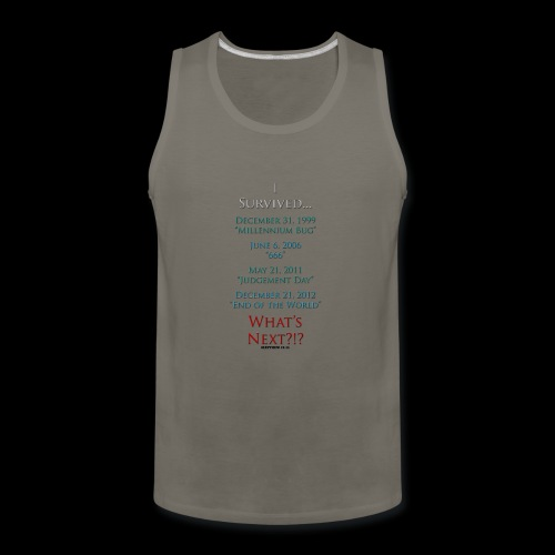 Survived... Whats Next? - Men's Premium Tank