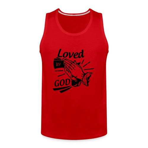 Loved By God (Black Letters) - Men's Premium Tank