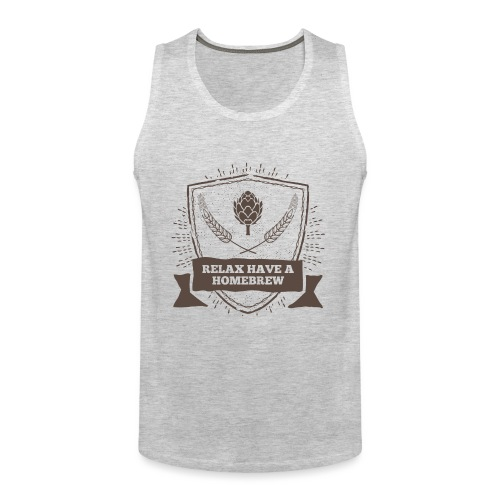 Relax have a Homebrew - Men's Premium Tank