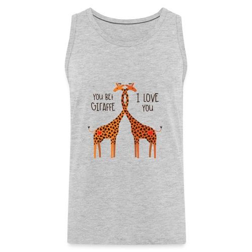 You Bet Giraffe - Men's Premium Tank