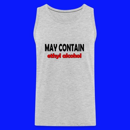 alcohol Funny T-shirt - Men's Premium Tank